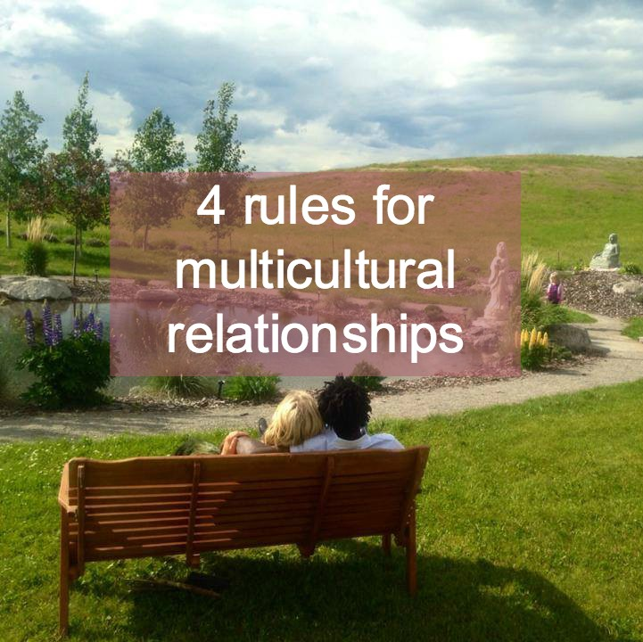 4 rules for multicultural relationships