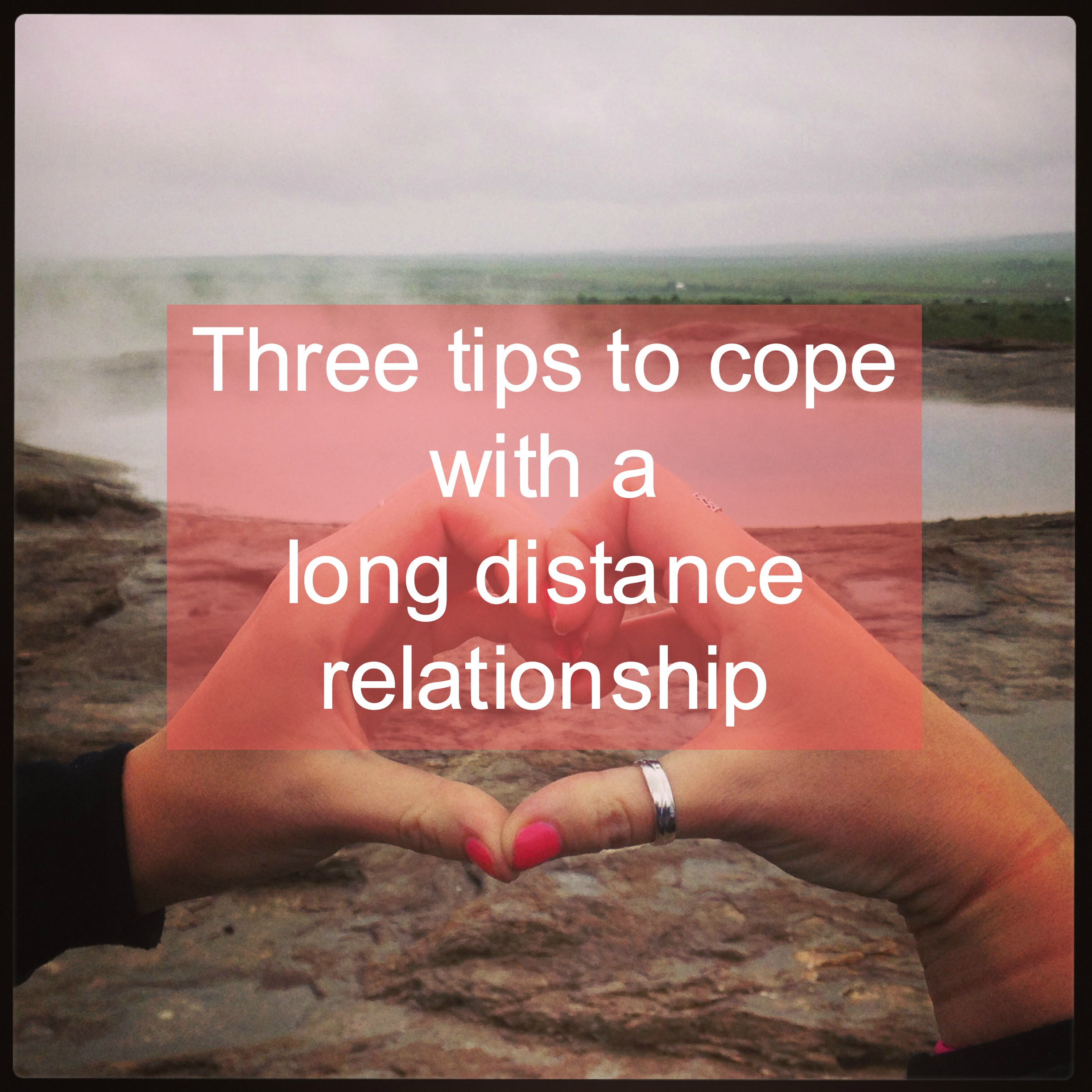 To Distance With Long Relationships Cope How