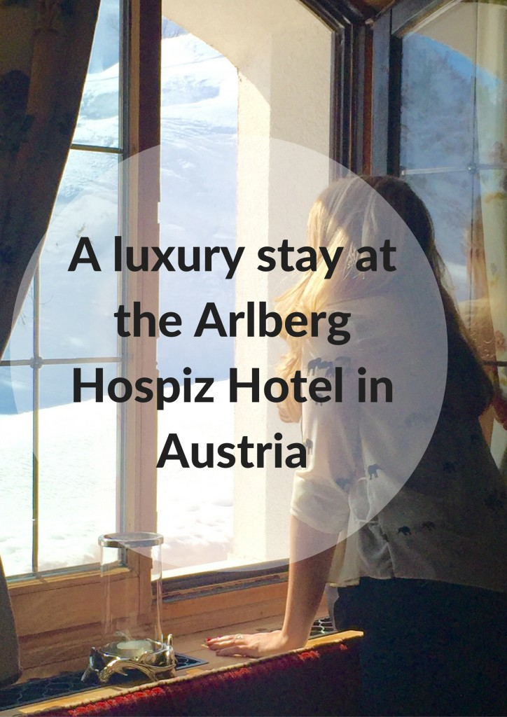 A luxury stay at the Arlberg Hospiz Hotel in Austria