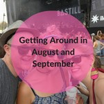 She Gets Around August and September 2016