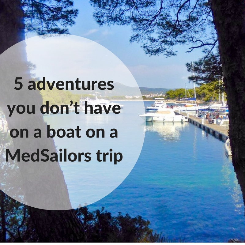 5-adventures-you-dont-have-on-a-boat-on-a-medsailors-trip