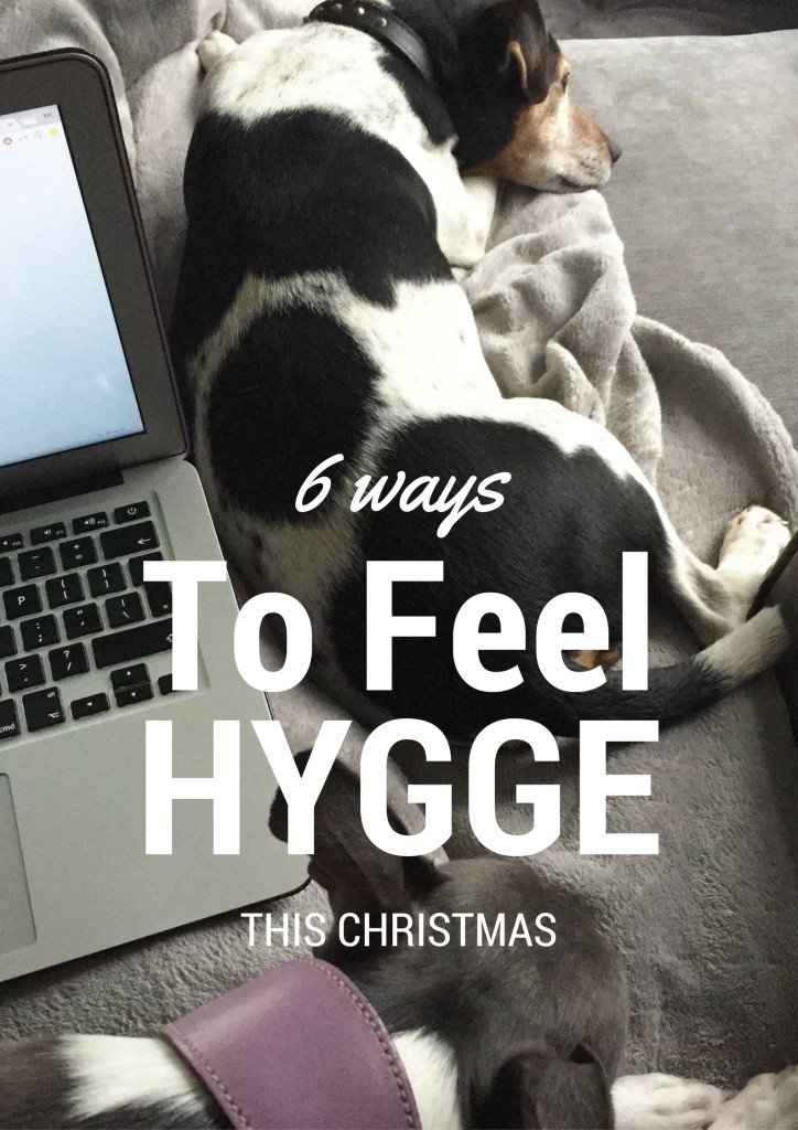 6 ways to feel hygge this Christmas
