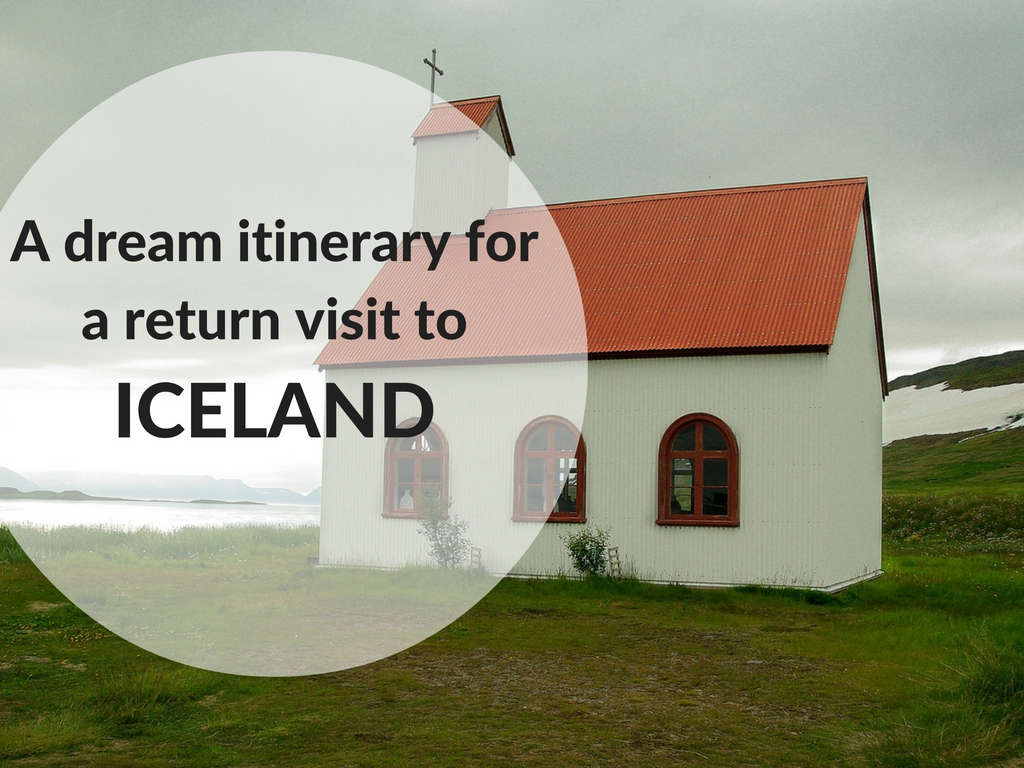 a-dream-itinerary-for-a-return-visit-to Iceland
