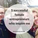 5 successful female entrepreneurs who inspire me on International Women's Day