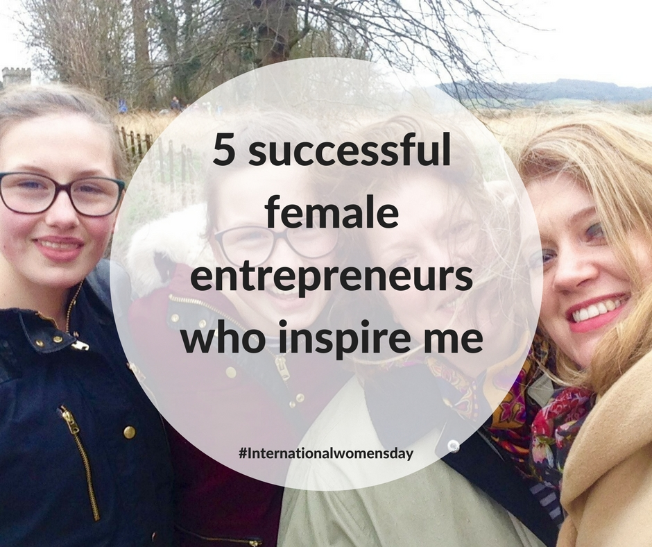5 successful female entrepreneurs who inspire me