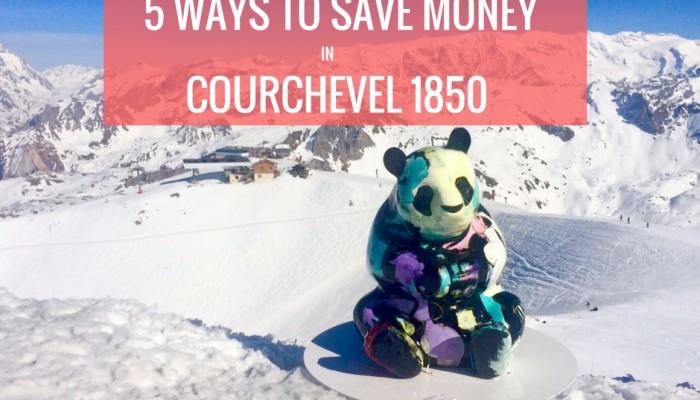 5 ways to save money Courchevel 1850