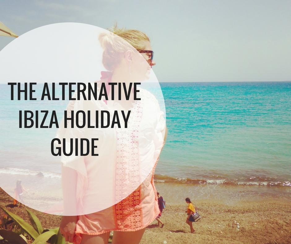 The alternative Ibiza holiday guide