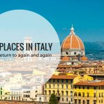 5 places in Italy I would return to again (and again)