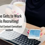 She Gets to Work is recruiting – Digital Content Consultant needed!