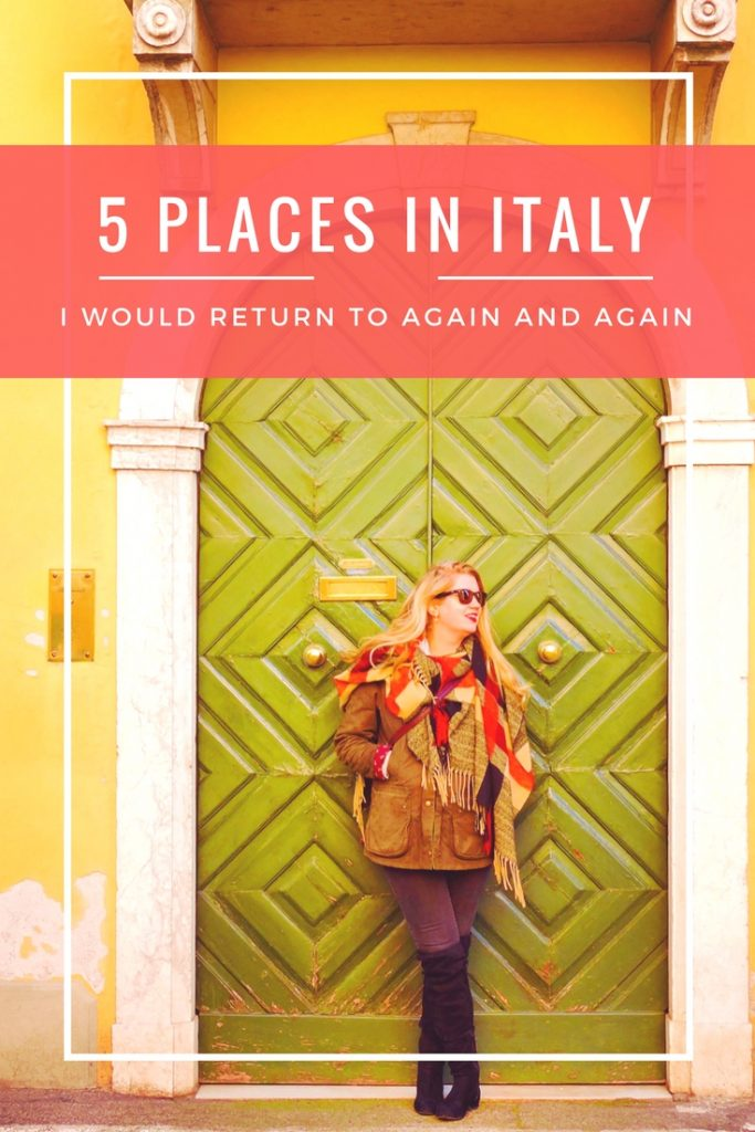 5 places in Italy to return to again and again