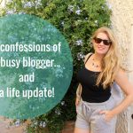 Blogging confessions and a life update