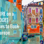Culture on a Budget: Best Spots to Book in Europe
