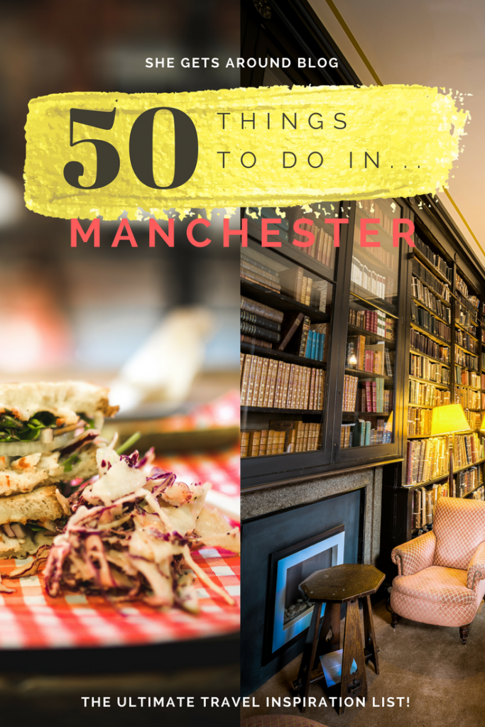 travel inspiration list manchester - UK travel blog