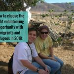 How to choose the right volunteering opportunity with migrants and refugees in 2018.
