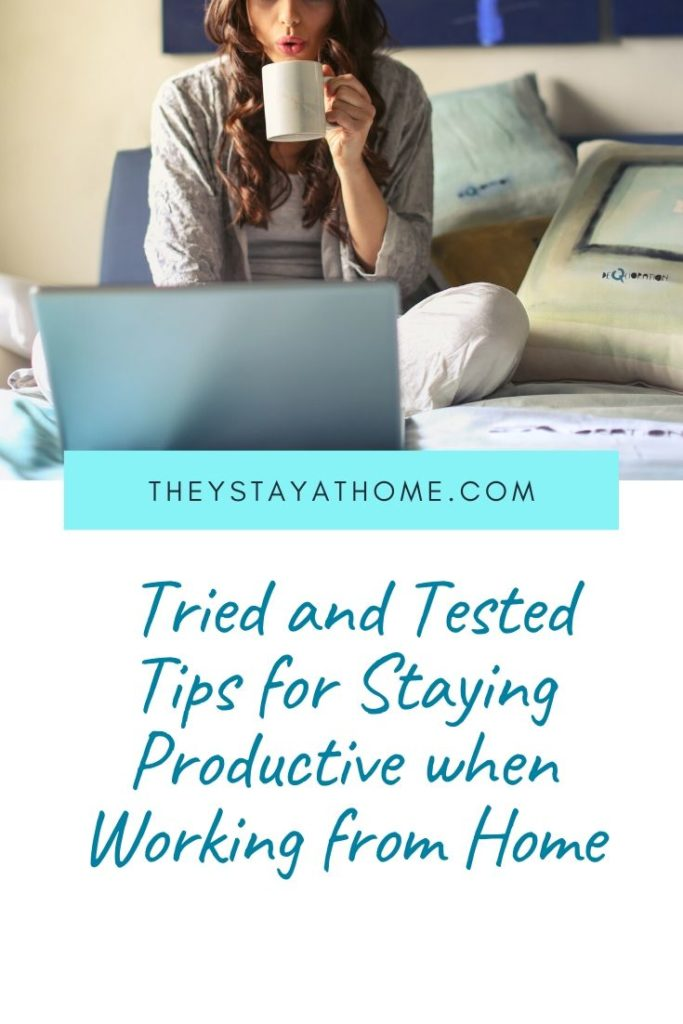 Staying Productive when Working from Home